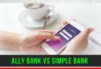 Ally Bank vs Simple Bank